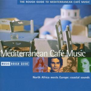 Rough Guide to Mediterranean Cafe Music | Dodax.at