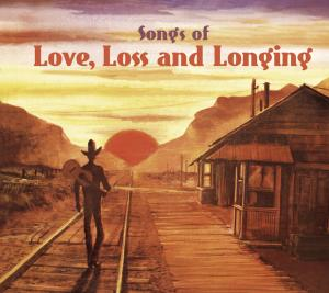 Songs of Love, Loss and Longing | Dodax.nl
