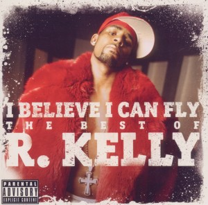 I Believe I Can Fly: The Best of R.Kelly | Dodax.ch