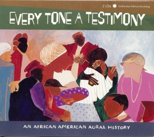 Every Tone a Testimony: An African American Aural History | Dodax.fr