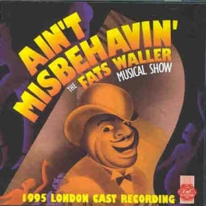 Ain't Misbehavin': The Fats Waller Musical Show (1995 London Cast Recording) | Dodax.at
