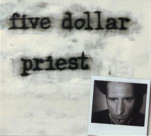 Five Dollar Priest | Dodax.nl