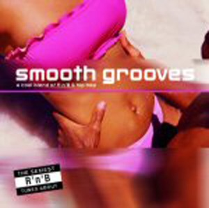 Smooth Grooves: A Cool Blend of R 'N' B | Dodax.co.jp