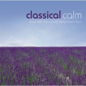 Classical Calm: Relax With Classics, Vol. 4 | Dodax.at