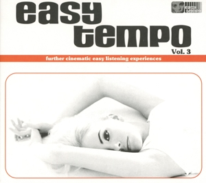 Easy Tempo, Vol. 3: Further Cinematic Easy Listening Experiences | Dodax.ca