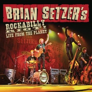 Brian Setzer's Rockabilly Riot: Live From The Planet, 1 Audio-CD | Dodax.at