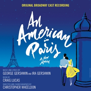 American in Paris [Broadway Cast Recording] | Dodax.fr