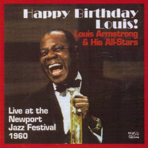 Happy Birthday, Louis! Armstrong & His All-Stars | Dodax.ch