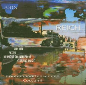 Steve Reich: City Life; Sextet; Vermont Counterpoint; Clapping Music | Dodax.nl