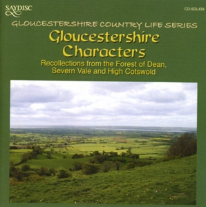 Gloucestershire Characters: Recollections from the Forest of Dean Severn Vale and High | Dodax.de