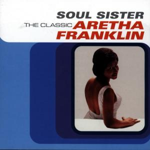 Soul Sister: The Classic Aretha Franklin | Dodax.nl