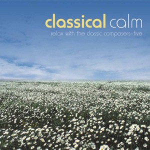 Classical Calm: Relax With Classics, Vol. 5 | Dodax.at