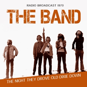 Night They Drove Old Dixie Town: Radio Broadcast 1970   Dodax.fr