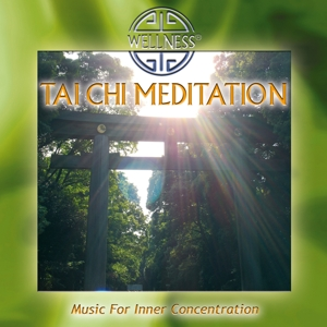 Tai Chi Meditation: Music for Inner Concentration | Dodax.ca