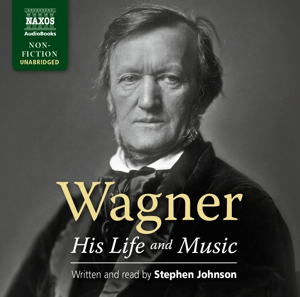 Wagner - His Life And Music, 7 Audio-CDs | Dodax.ch