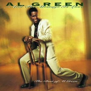 And the Message Is Love: The Best of Al Green | Dodax.com