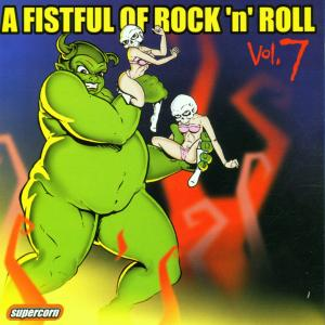 Fistful of Rock 'N' Roll, Vol. 7 | Dodax.co.uk