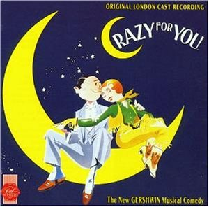 Crazy For You [Original London Cast Recording] | Dodax.ca