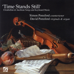 Time Stands Still: Elizabethan & Jacobean Songs and Keyboard Music | Dodax.at