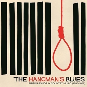 Hangman's Blues: Prison Songs in Country | Dodax.nl