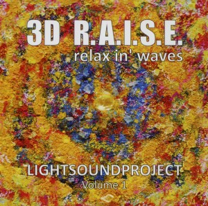 3D R.A.I.S.E. - Relax in Waves, 1 Audio-CD | Dodax.at