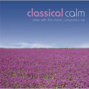 Classical Calm: Relax With Classics, Vol. 6 | Dodax.at