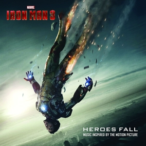Iron Man 3: Heroes Fall: Music Inspired by the Motion Picture | Dodax.ca