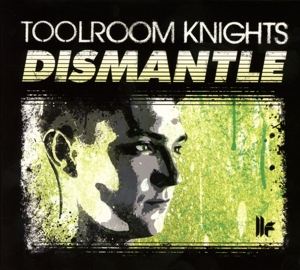 TOOLROOM KNIGHTS: MIXED BY DISMANTLE | Dodax.es