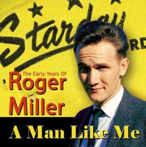Man Like Me: The Early Years of Roger Miller | Dodax.nl