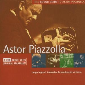 Rough Guide to Astor Piazzolla | Dodax.co.uk