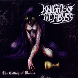 Knights of the Abyss The Culling of Wolves