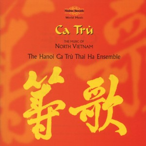 Ca Tru: Music of North Vietnam | Dodax.de