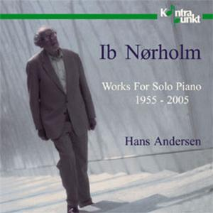 Works for Solo Piano 1955-2005: Ib Norholm | Dodax.ch