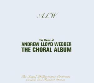 Music of Andrew Lloyd Webber: The Choral Album | Dodax.nl