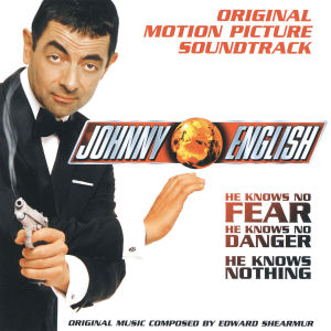 Johnny English [Original Motion Picture Soundtrack] | Dodax.ca