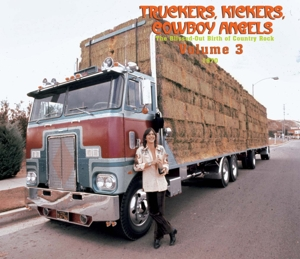 Truckers, Kickers, Cowboy Angels: The Blissed-Out Birth of Country Rock Vol. 3: 1970 | Dodax.es