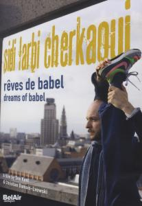 Sidi Larbi Cherkaoui - Reves de Babel - | Dodax.at