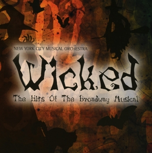 Wicked-The Hits Of The Broadway Musical | Dodax.fr