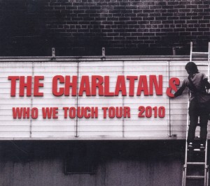 The Charlatans Who We Touch Tour: Brixton Academy