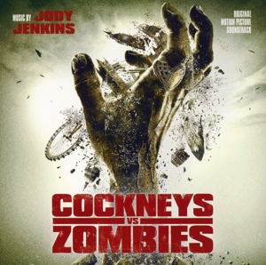 Cockneys Vs Zombies [Original Motion Picture Soundtrack] | Dodax.es