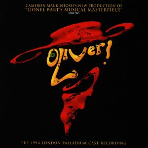Oliver! [1994 London Revival Cast] | Dodax.fr