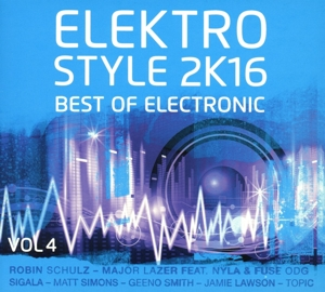 ELEKTRO STYLE 2K16-BEST OF ELECTRONIC&DEEP HOUSE | Dodax.com
