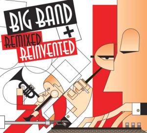 Big Band: Remixed and Reinvented | Dodax.it