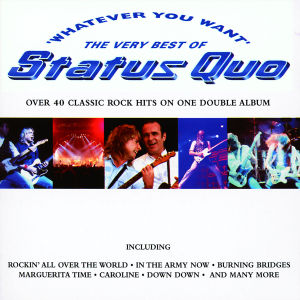 Whatever You Want: The Best of Status Quo | Dodax.ca