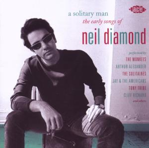 Solitary Man: The Early Songs of Neil Diamond | Dodax.ca