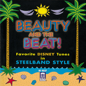 Beauty and the Beat: Favorite Disney Tunes in Steelband Style | Dodax.com