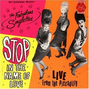 STOP! In The Name Of Love: Featuring The Fabulous Singlettes LIVE From Piccadilly | Dodax.com