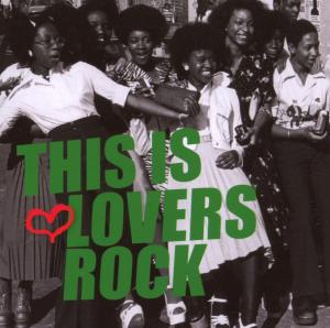 This Is Lovers Rock | Dodax.ca