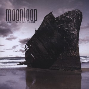 Moonloop Deeply From The Earth