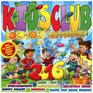Kids Club/Coco Loco Sommerparty 2016, 2 Audio-CD | Dodax.at